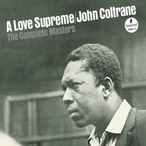 A Love Supreme: The Complete Masters