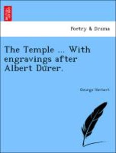 The Temple ... With engravings after Albert Du¨rer.