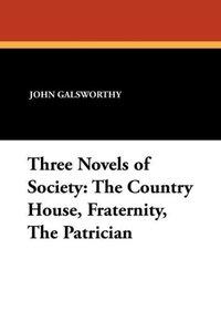 Three Novels of Society