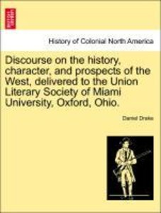 Discourse on the history, character, and prospects of the West,