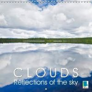 Calvendo: Clouds - Reflections of the Sky