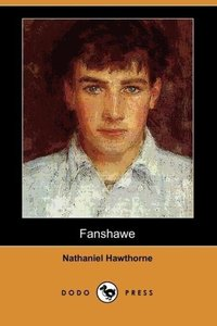 Fanshawe (Dodo Press)