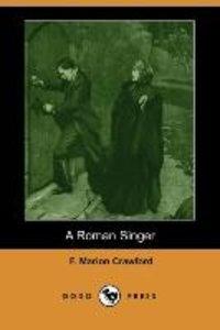 A Roman Singer (Dodo Press)
