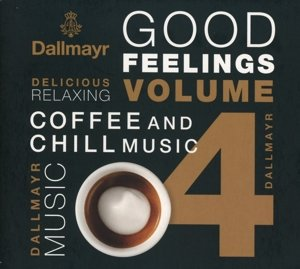 Dallmayr Coffee And Chill Music Vol.4