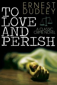 To Love and Perish