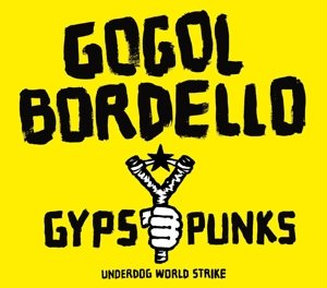 Gypsy Punks Underdog World Strike (