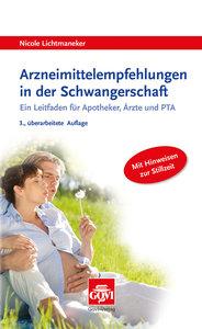 Arzneimittelempfehlungen in der Schwangerschaft