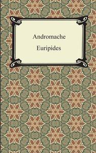 Euripides: Andromache