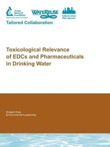 Toxicological Relevance of Edcs and Pharmaceuticals in Drinking