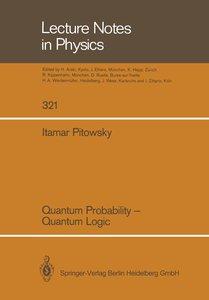 Quantum Probability - Quantum Logic
