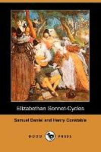 Elizabethan Sonnet-Cycles (Dodo Press)