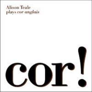 Cor! Alison Teale Plays Cor Anglais