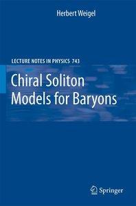 Chiral Soliton Models for Baryons