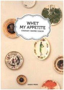 Whet My Appetite