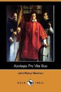 Apologia Pro Vita Sua (Dodo Press)