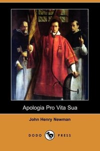 Apologia Pro Vita Sua (Dodo Press)