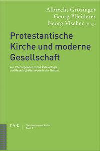 Protestantische Kirche und moderne Gesellschaft