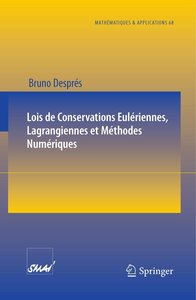 Lois de Conservations Eulériennes, Lagrangiennes et Méthodes Num