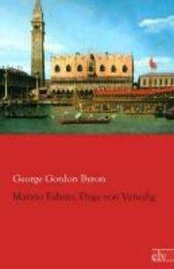 Marino Faliero, Doge von Venedig