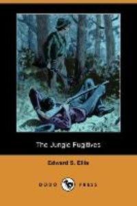 The Jungle Fugitives (Dodo Press)