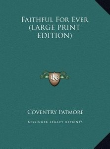 Faithful For Ever (LARGE PRINT EDITION)