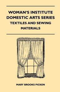 Woman's Institute Domestic Arts Series - Textiles And Sewing Mat