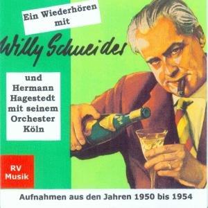Ein Wiederhören mit Willy Schneider