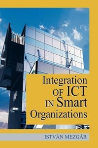 Integration of Ict in Smart Organizations