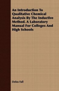 An Introduction to Qualitative Chemical Analysis by the Inductiv