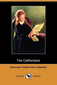 The Californians (Dodo Press)
