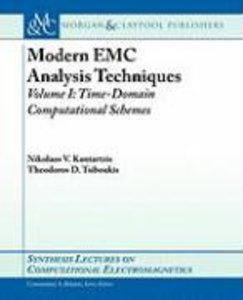 Modern EMC Analysis Techniques, Part I