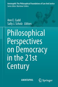 Philosophical Perspectives on Democracy in the 21st Century