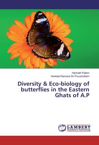 Diversity & Eco-biology of butterflies in the Eastern Ghats of A