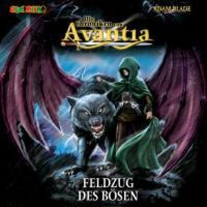 Die Chroniken von Avantia: Der Feldzug des Bösen