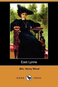 East Lynne (Dodo Press)