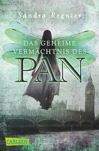 Die Pan-Trilogie 01: Das geheime Vermächtnis des Pan