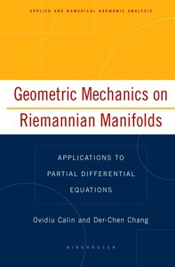 Geometric Mechanics on Riemannian Manifolds