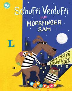 Schufti Verdufti und Mopsfinger Sam - Bilderbuch