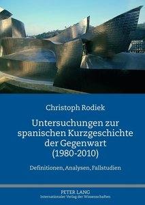 Untersuchungen zur spanischen Kurzgeschichte der Gegenwart (1980
