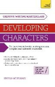 Creative Writing Masterclass - Developing Characters: Teach Your