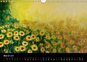 FLORAL ART Acrylic paintings (Wall Calendar 2015 DIN A4 Landscap