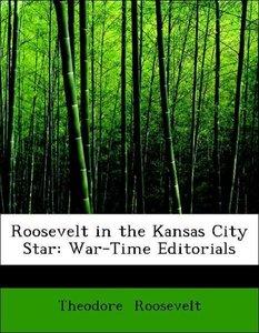 Roosevelt in the Kansas City Star: War-Time Editorials