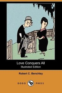 Love Conquers All (Illustrated Edition) (Dodo Press)