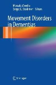 Movement Disorders in Dementias