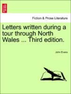 Letters written during a tour through North Wales ... Third edit