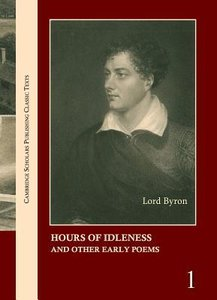 Lord Byron: The Complete Works in 13 Volumes