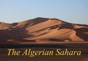 The Algerian Sahara / UK-Version (Stand-Up Mini Poster DIN A5 L