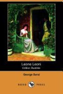 Leone Leoni (Edition Illustree) (Dodo Press)