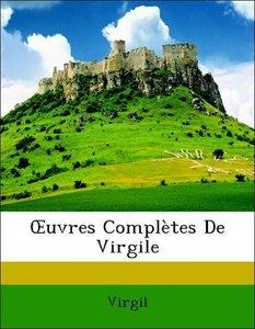 OEuvres Complètes De Virgile