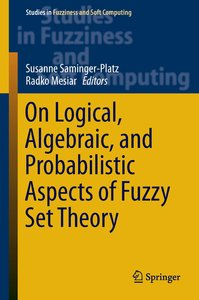 On Logical, Algebraic and Probabilistic Aspects of Fuzzy Set The
